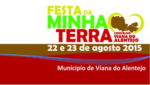 FestadaMinhaTerradias22e23deagostoemVianadoAlentejo_C_0_1594734997.