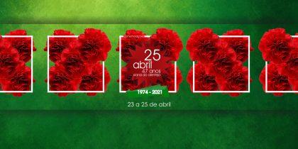 Comemorações online do 47º aniversário do 25 de abril