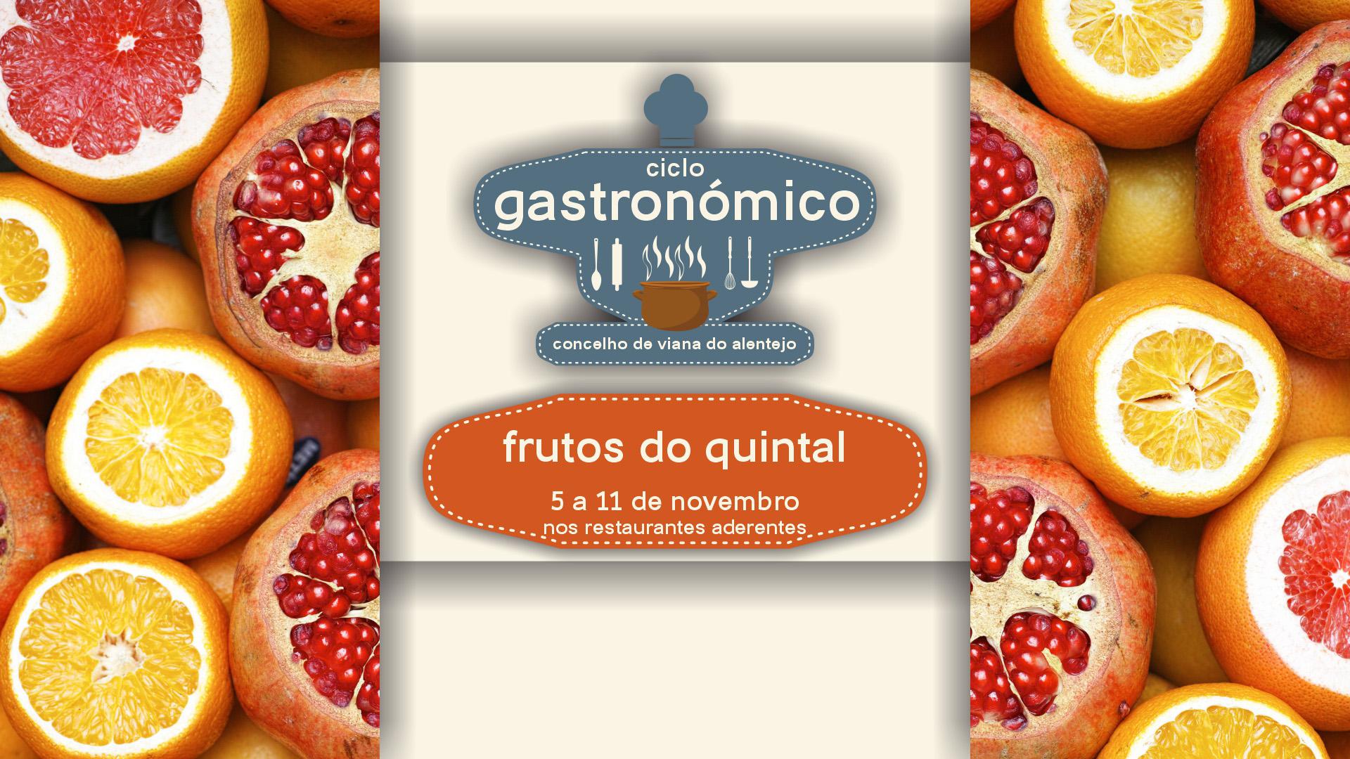 Ciclo Gastronómico – Frutos do quintal